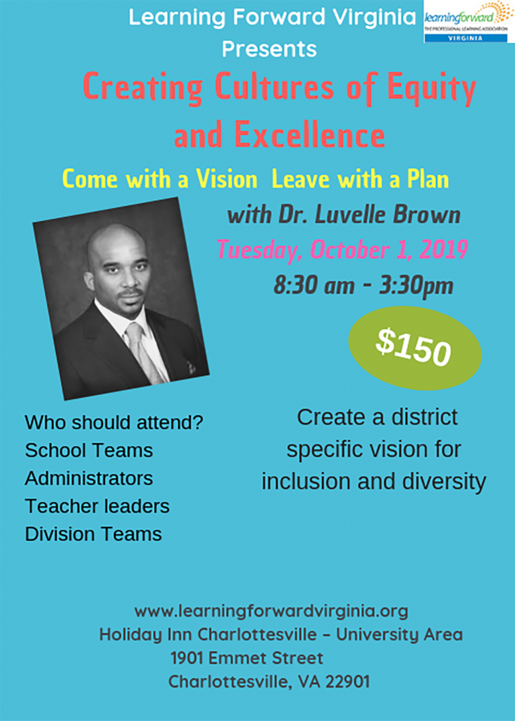 Creating Cultures Equity Excellence Come with Vision